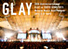 20th Anniversary Final GLAY in TOKYO DOME 2015 Miracle Music Hunt Forever ―STANDARD EDITION― DAY 2