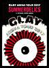 "GLAY ARENA TOUR 2017 ""SUMMERDELICS""in SAITAMA SUPER ARENA"
