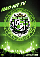 NAO-HIT TV Live Tour ver8.0 ~LIVE US! TOUR~ 2007.12.6 日本武道館