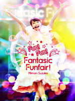 Mimori Suzuko LIVE 2015『Fun!Fun!Fantasic Funfair!』