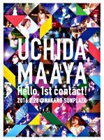 UCHIDA MAAYA 1st LIVE『Hello, 1st contact!』
