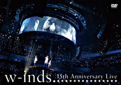 w-inds.15th Anniversary Live 通常盤DVD