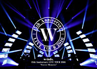 "w-inds.15th Anniversary LIVE TOUR 2016 ""Forever Memories"" 初回限定盤 DVD+スペシャルブック"