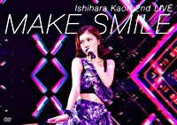 石原夏織 2nd LIVE「MAKE SMILE」DVD