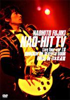NAO-HIT TV Live Tour ver7.0~KNOCKIN' ON SEVENTH DOOR~FINAL IN 日本武道館