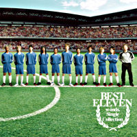 """w-inds.Single Collection """"BEST ELEVEN"""""""