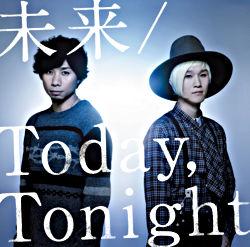 未来 / Today,Tonight 通常盤