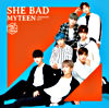 SHE BAD -Japanese ver.- <初回限定盤A>