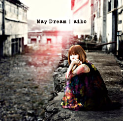 「May Dream」通常仕様盤