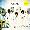doubt,(紙ジャケ&HQCD)