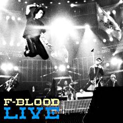 F-BLOOD LIVE(UHQCD)