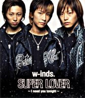 SUPER LOVER ~I need you tonight~