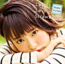 Lovely Lovely Strawberry【初回限定盤】