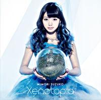 Xenotopia【初回限定盤】(CD+DVD)