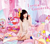 【完全限定版】竹達彩奈3rdアルバム「Lyrical Concerto」