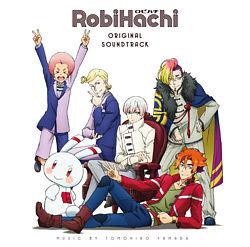 RobiHachi ORIGINAL SOUNDTRACK