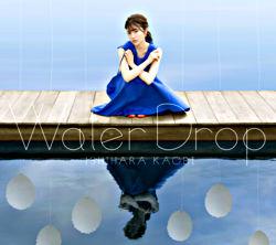 石原夏織 2ndアルバム「Water Drop」【CD+BD盤】