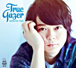 土岐隼一 1stミニアルバム「True Gazer」 初回限定盤