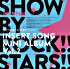 TVアニメ「SHOW BY ROCK!!STARS!!」挿入歌ミニアルバム Vol.2