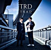 TRD 1stミニアルバム 「TRAD」【通常盤(CD only)】