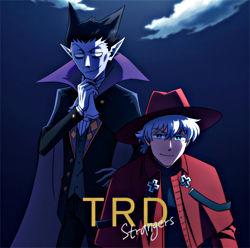 (仮)TRD1stSg 「Strangers」アニメ盤