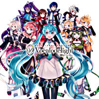 EXIT TUNES PRESENTS Vocalodelight feat. 初音ミク【通常盤】