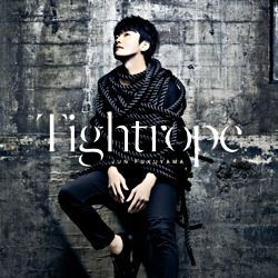 福山 潤2ndシングル「Tightrope」 通常盤
