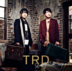 (仮)TRD1stSg「Strangers」通常盤