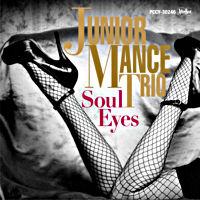 Soul Eyes (ジュニア・マンス生誕90周年記念 紙ジャケット)