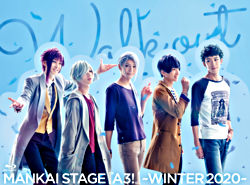 MANKAI STAGE『A3!』~WINTER 2020~