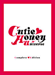 Cutie Honey Universe Complete Edition