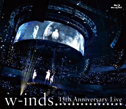 w-inds.15th Anniversary Live 通常盤Blu-ray