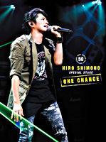 下野紘スペシャルステージ「ONE CHANCE」