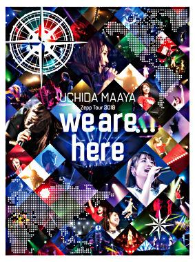 UCHIDA MAAYA Zepp Tour 2019「we are here」