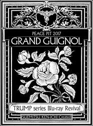 TRUMP series Blu-ray Revival ピースピット2017年本公演「グランギニョル」