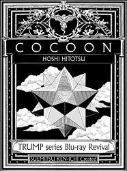 TRUMP series Blu-ray Revival 「COCOON 星ひとつ」